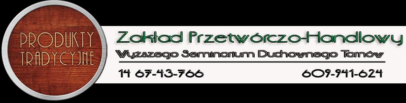 Zakład Przetwórczo-Handlowy WSD Tarnów